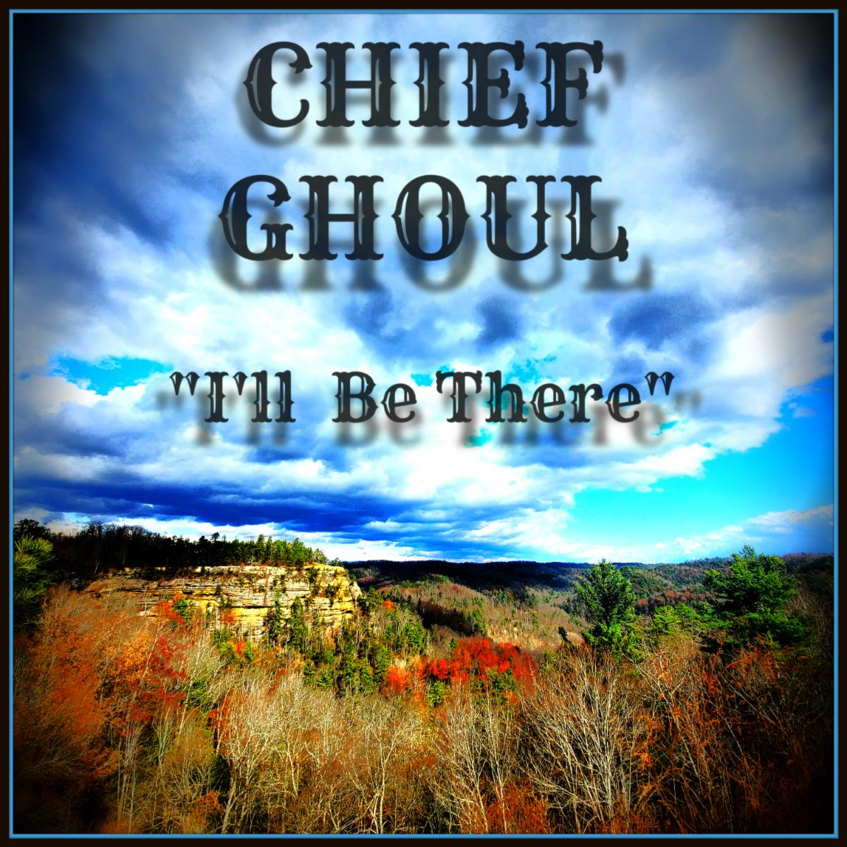 Chief Ghoul I ll Be There album These Lycanthropic Blues
