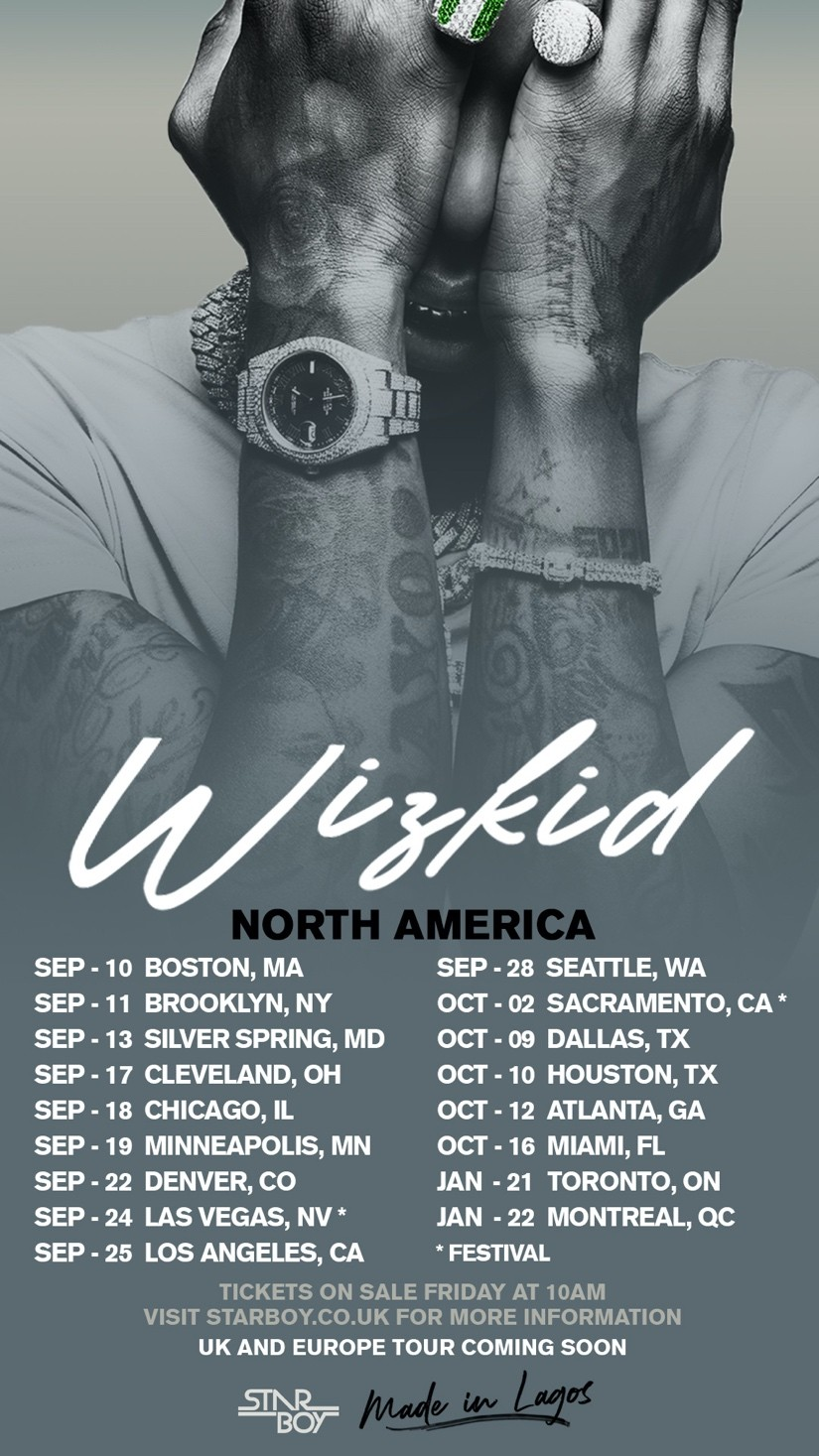 WIZKID ANNOUNCES HIS HIGHLY ANTICIPATED MADE IN LAGOS NORTH AMERICAN TOUR  FOLLOWING THE CRITICALLY ACCLAIMED MADE IN LAGOS ALBUM